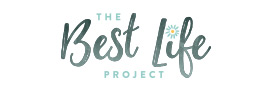 The Best Life Project - For The Lifestyle You Want